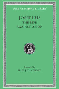 Works: v. 1: The Life AND Against Apion