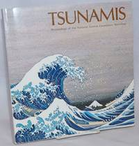 image of Tsunamis; Proceedings of the National Science Foundation Workshop; May 1979