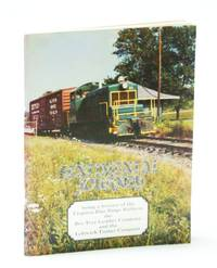 Sentimental Journey: Being a History of the Virginia Blue Ridge Railway, the Bee Tree Lumber Company, and the Leftwich Timber Co