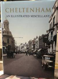Cheltenham: An Illustrated Miscellany