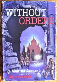 image of Without Orders. NOT THE BOOK CLUB EDITION