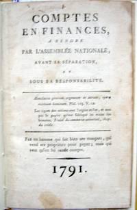 Comptes En Finances, à Rendre par l'Assemblée Nationale, Avant Sa Séparation et Sous Sa Responsabilité...