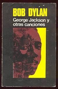 George Jackson y otras canciones [George Jackson and other songs]