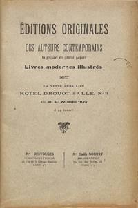 Vente 20-22 Mars 1923 : Éditions Originales Des Auteurs Contemporains, La  Plupart En Grand Papier, Livres Modernes Illustrés Provenant De La  Bibliothèque D'un Amateur.