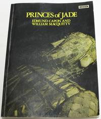 Princes Of Jade by Capon, Edmund & MacQuitty, William - 1973