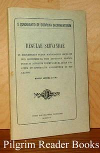 Regulae Servandae. In Processibus super Matrimonio Rato et non Consummato  . . .