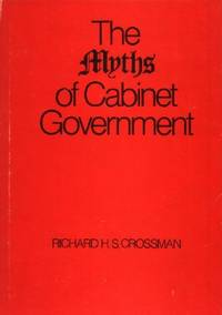image of The Myths of Cabinet Government
