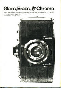Glass, Brass, & Chrome: The American 35mm Miniature Camera.