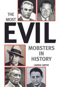 image of The Most Evil Mobsters in History