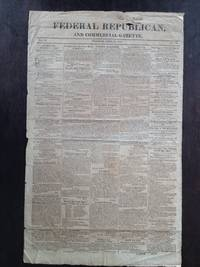image of FEDERAL REPUBLICAN AND COMMERCIAL GAZETTE NEWSPAPER