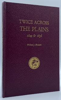 Twice Across the Plains, 1849 & 1856