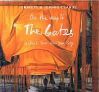 image of Christo and Jeanne-Claude: On the Way to The Gates, Central Park, New York  City