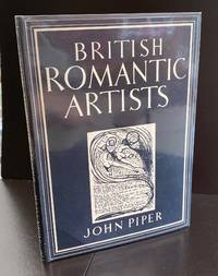 British Romantic Artists : Signed By John Piper