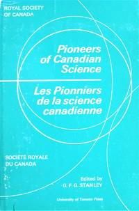 image of Pioneers of Canadian Science. Les Pionniers De La Science Canadienne