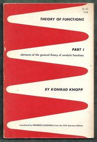 Theory of Functions Part I (1): Elements of the General Theory of Analytic Functions
