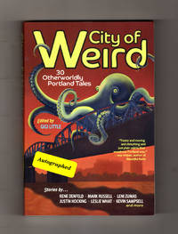 City of Weird: 30 Otherworldly Portland Tales. Issued-Signed, with Seal