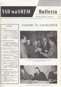 YAD VASHEM BULLETIN, NO 1-10: 1957-1961 by  Rashut Ha-Zikaron La-Shoah Vela-Gevurah Yad Va-Shem - First Edition - 1957-1961 - from Dan Wyman Books (SKU: 32013)