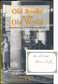 image of Old Books in the Old World: Reminiscences of Book Buying Abroad