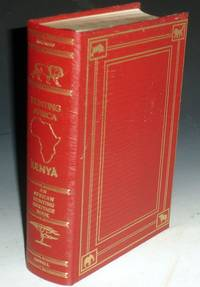 image of Hunting Africa: Kenya; an Anthology; Foreword By Harry Tennison