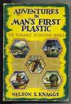 Adventures In Man's First Plastic The Romance of Natural Waxes