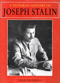 A Pictorial History of Joseph Stalin