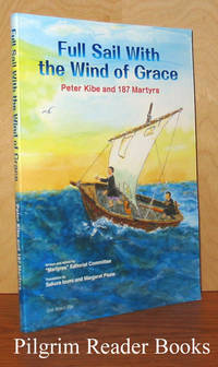 Full Sail With the Wind of Grace, Peter Kibe and 187 Martyrs