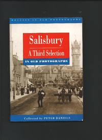 Salisbury : A third selection in old photographs