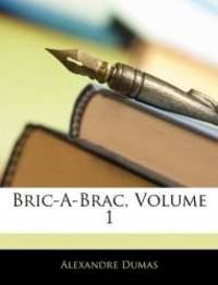 image of Bric-A-Brac, Volume 1 (French Edition)