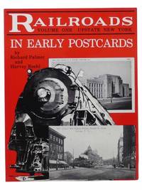 Railroads in Early Postcards, Volume One [1]: Upstate New York