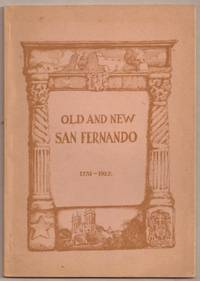 image of OLD AND NEW SAN FERNANDO 1732 - 1927