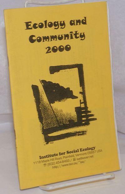 Plainfield, Vermont: Institute for Social Ecology, 2000. , staplebound photocopied zine-format bookl...
