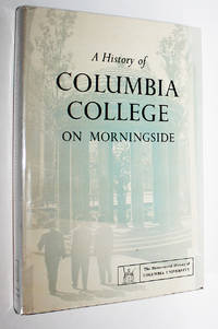 A History of Columbia College on Morningside