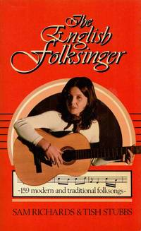 The English Folksinger. 159 modern and traditional folksongs
