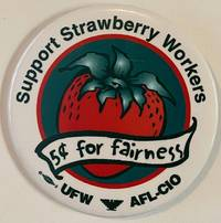 image of Support Strawberry Workers / 5 cents for fairness [pinback button]