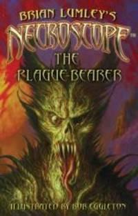 Necroscope: The Plague-Bearer by Brian Lumley - 2010-02-02