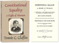 Constitutional Equality a Right of Woman; or A Consideration of the..