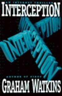 Interception: An Internet Thriller
