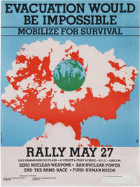 Poster: Evacuation Would Be Impossible. Mobilize For Survival. Rally May 27