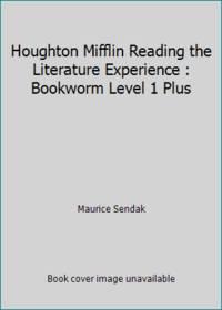 Houghton Mifflin Reading the Literature Experience : Bookworm Level 1 Plus