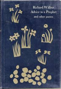 ADVICE TO A PROPHET AND OTHER POEMS