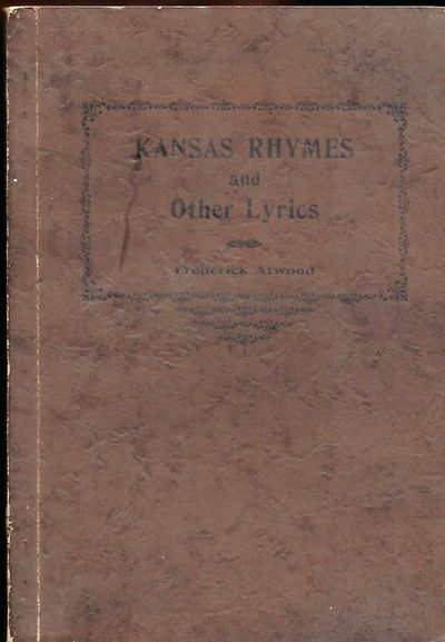 Topeka, Kansas: Crane & Company, 1902. First Edition. Signed presentation from Atwood on t eh half-t...