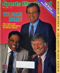 Sports Illustrated Magazine, March 25, 1985 (Vol 62, No. 12) : Welcome  Home! Peter Ueberroth Reinstates Willie Mays And Mickey Mantle by Sports Illustrated Editors - 1985 - from KEENER BOOKS (Member IOBA) and Biblio.com