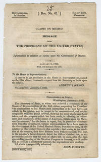 [drop-title] Claims on Mexico. Message from the President of the United States, transmitting information in relation to claims upon the government of Mexico. January 6, 1835. Read, and laid upon the table.