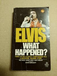 Elvis: What Happened?