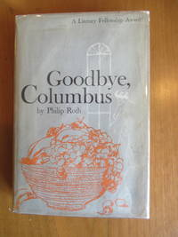 Goodbye, Columbus (In First Issue Dust Jacket)