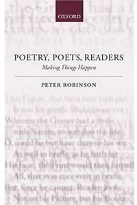 Poetry  Poets  Readers: Making Things Happen