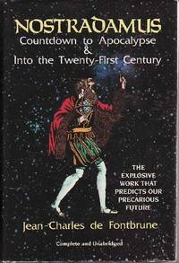 Nostradamus Countdown to Apocalypse Into the Twenty-First Century by  Jean-Charles De Fontbrune - Hardcover - New Edition  - 1992 - from BOOX and Biblio.co.uk