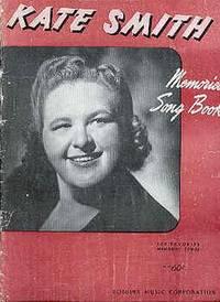 Kate Smith Memories Song Book