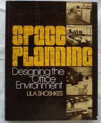 SPACE PLANNING : DESIGNING THE OFFICE ENVIRONMENT