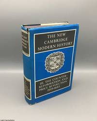 The New Cambridge Modern History III: Counter-Reformation and Price Revolution 1559-1610